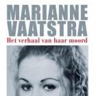 Marianne Vaatstra – het boek over het misdrijf