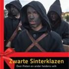 Zwarte Piet en Zwarte Sinterklazen - Wild geraas