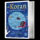 Kinderkoran (Nederlands): De Koran, uitleg voor kinderen
